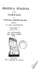 BIBLIOTECA ITALIANA O SIA GIORNALE DI LETTERATURA, SCIENZE ED ARTI COMPILATO DA VARJ LETTERATI