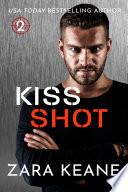 Kiss Shot  Dublin Mafia  Triskelion Team  Book 2