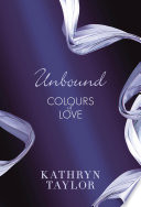 Unbound   Colours of Love