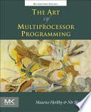 The Art Of Multiprocessor Programming Revised Reprint