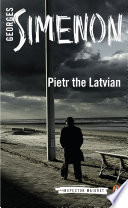 Pietr the Latvian Maigret Series In A Gripping