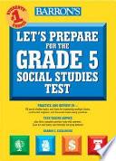 Let s Prepare for the New York State Grade 5 Social Studies Test