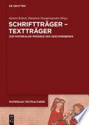 Schriftträger - Textträger
