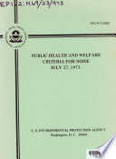 Public Health And Welfare Criteria For Noise, July 27, 1973 : ...