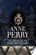 La amenaza de Bedford Square  Inspector Thomas Pitt 19