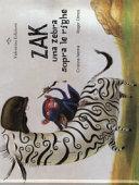 Zak. Una zebra sopra le righe. Ediz. a colori
