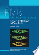 Protein Trafficking in Plant Cells