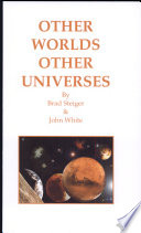 Other Worlds Other Universes