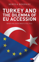 Turkey and the Dilemma of EU Accession