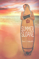 Summer of Sloane by Erin L. Schneider