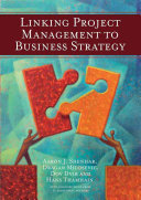 Linking Project Management To Business Strategy : for improved financial stability, analyzing issues...