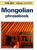 Mongolian Phrasebook 1st Edition