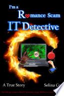I m a Romance Scam IT Detective Book PDF