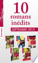 10 romans in  dits Passions  no555    559   septembre 2015    1 gratuit