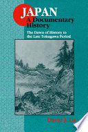 Japan  A Documentary History  v  1  The Dawn of History to the Late Eighteenth Century