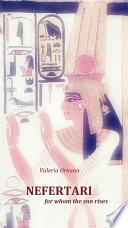 Nefertari  For Whom The Sun Rises
