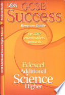 GCSE Edexcel Additional Science Higher Success Revision Guide