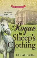 A Rogue in Sheep s Clothing