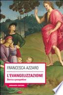 L evangelizzazione  Storie e prospettive