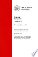 Title 49 Transportation Parts 400 to 571  Revised as of October 1  2013