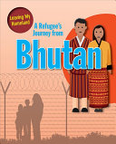 A Refugee's Journey from Bhutan