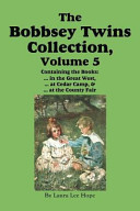 The Bobbsey Twins Collection  Volume 5