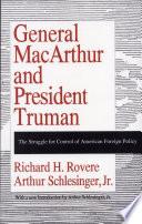 General MacArthur and President Truman