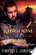 Kingdom of Heirs  epic fantasy sword and sorcery