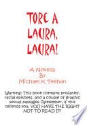 Tore a Laura, Laura!
