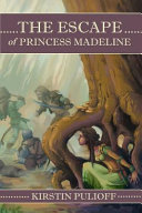 The Escape of Princess Madeline
