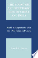 The Economic and Strategic Rise of China and India