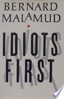 Idiots First
