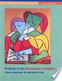 Readings on the Development of Children