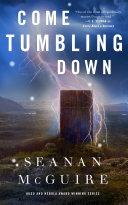 Come Tumbling Down : series, come tumbling down picks up...