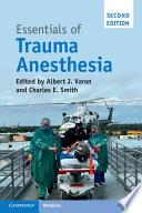 Essentials of Trauma Anesthesia