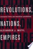 Revolutions, Nations, Empires