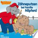 Benjamin Bl Mchen Z Hneputzen Bei Familie Nilpferd