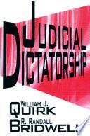 Judicial Dictatorship