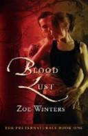 Blood Lust  Preternaturals Book 1