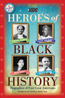 Heroes of Black History  A TIME for Kids Book