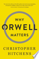 Why Orwell Matters Book PDF
