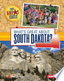 What s Great about South Dakota