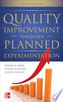 Quality Improvement Through Planned Experimentation 3 E