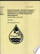 Expert Systems, Decision Support Systems and Computer-Assisted Instruction for Water Resource Management Management Wastewater Expert Systems Artificial