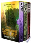 The Flamestone Trilogy Boxed Set Books 1 3