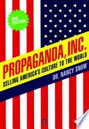 Propaganda, Inc