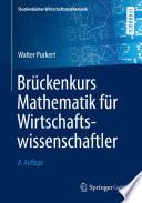Br  ckenkurs Mathematik f  r Wirtschaftswissenschaftler