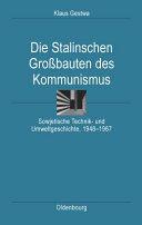 Die Stalinschen Grossbauten des Kommunismus