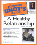 The Complete Idiot's Guide to a Healthy Relationship