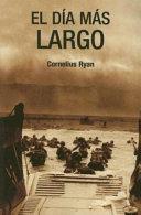 El Dia Mas Largo  the Longest Day